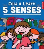 5 senses fold and learn