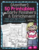 50 MORE Printables for Early Finishers & Enrichment
