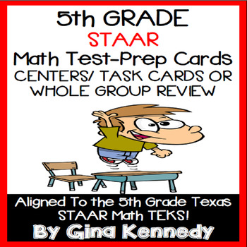 5th GRADE MATH STAAR CLASS REVIEW, CENTERS, TASK CARDS, 100% ALIGNED