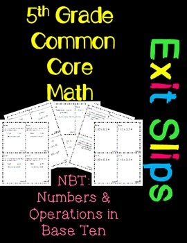 5th Grade Common Core Exit Slips Assessment 5.NBT