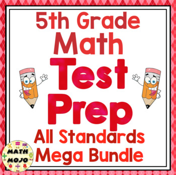 5th Grade Common Core Math Test Prep - All Standards Mega Bundle