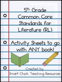 5th Grade Common Core Sheets for ANY TEXT!  (Standards for
