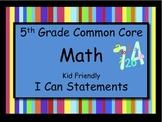 5th Grade Math Common Core Standards Kid Friendly *I Can S
