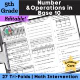 5th Grade Math Tri-Folds - 5.NBT.1- 5.NBT.7
