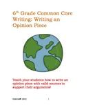 6th Grade Common Core: Opinion Writing  *NO PREP