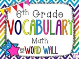 6th Grade Math Word Wall Vocabulary Cards **Rainbow Chevron**