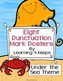 8 Punctuation Posters (Under the Sea Theme)