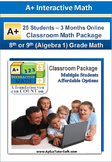 8th/9th Grade Math (Algebra 1) - Classroom Package (25 Stu