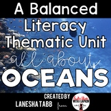 A Balanced Literacy Thematic Unit: OCEANS