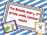 A Bundle Every 3rd grade Math teacher NEEDS CCSS aligned