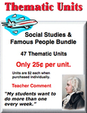 A Bundle - Social Studies & Famous People Thematic Units