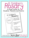 A Children's Rosary Prayer Guide for Students, Teachers, a
