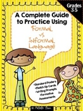 A Complete Guide to Practice Using Formal vs. Informal Language
