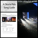 """""""A Dios le Pido"""" Song Guide and Questions"""