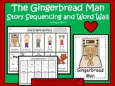 A+ Gingerbread Man: Story Sequencing and Word Wall