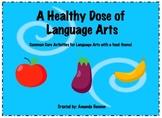 A Healthy Dose of Language Arts