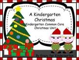 A Kindergarten Christmas Common Core Christmas Unit