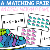 A Matching Pair: Arrays and Equations {Common Core Aligned}