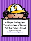 A Mentor Text Unit for The Adventures of Beekle by Dan Santat