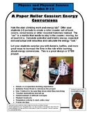 A Paper Roller Coaster - PE and KE Project Physics