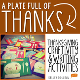 A Plate Full of Thanks - Thankgiving Craftivity