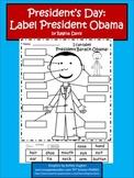 A+ President Barack Obama Labels