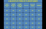 A Raisin in the Sun Lorraine Hansberry PowerPoint Jeopardy Game