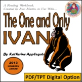 A Reading Workbook for The One and Only Ivan, by Katherine