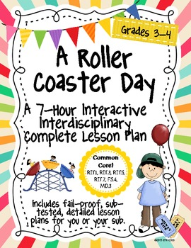 A Roller Coaster Day 7-Hour Complete Sub Plan Thematic Unit for Common Core
