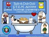 A+ Rub-A-Dub-Dub STEM Activity: Science, Technology, Engin
