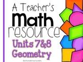 A Teacher's Math Resource Units 7 and 8 Geometry