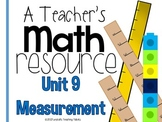 A Teacher's Math Resource Unit 9 Measurement
