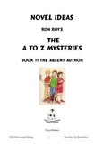A to Z Mysteries: The Absent Author - A Novel Study for Yo