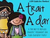 A Trait A Day: Teaching Character Traits and Increasing St