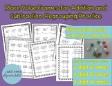 Place Value Frames for Addition and Subtraction Regrouping