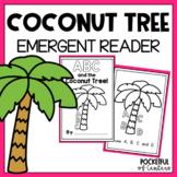 ABC & the Coconut Tree {Emergent Reader}