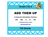 SPEECH THERAPY-ARTICULATION PRACTICE-ADD THEM UP! CH-SH-TH-S-R
