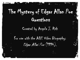 A&E Biography: The Mystery of Edgar Allan Poe (1994) Questions