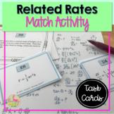 Calculus: (Unit 3) Related Rates Sort & Match Activity