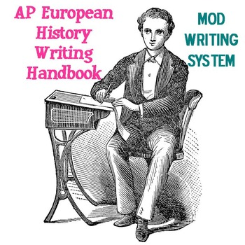 AP Euro Writing Handbook (MOD Writing System)