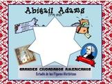 Abigail Adams Spanish Social Studies Unit