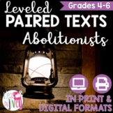 Abolitionists Paired Texts Grades 4-8 (Constructed Response)