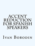 Accent Reduction for Spanish Speakers