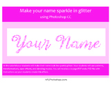 Add sparkle to your name with Photoshop CS3, CS4, or CS5