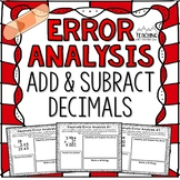 Adding and Subtracting Decimals Error Analysis  {Center, E