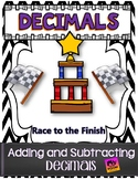 Adding & Subtracting Decimals: ***Race to the Finish