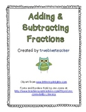Adding & Subtracting Fractions Review or Quiz