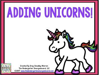 Adding Unicorns:  A Common Core Addition Creation!