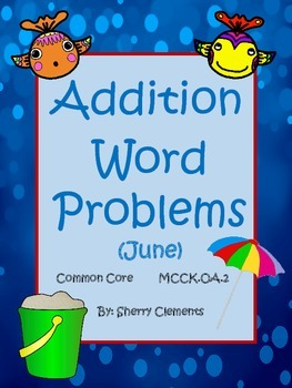 Addition Word Problems (June)