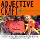 Adjective Pumpkins - Craftivity + Center Activities